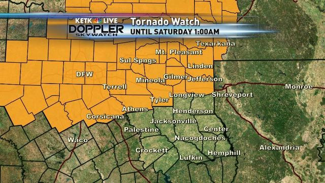 FRIDAY PM FORECAST: Tornado Watch Issued for Tyler-Longview Areas & Northern Counties